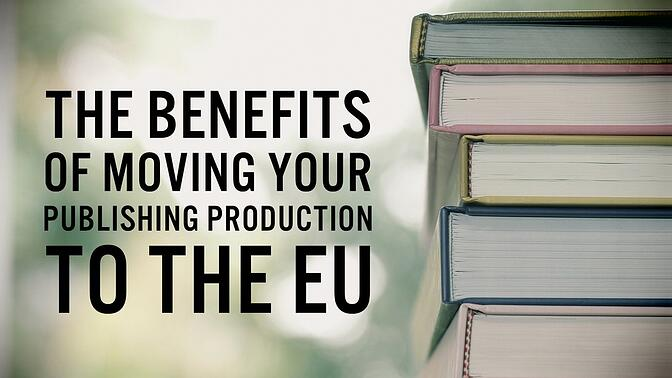 WTA International Logistics and Supply Chain Management - The Benefits of Moving Your Publishing Production to the EU