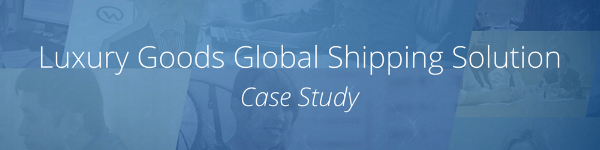 WTA Luxury Goods Global Shipping Solution Case Study