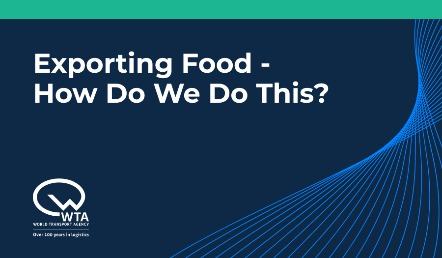 Exporting Food - How Do We Do This?