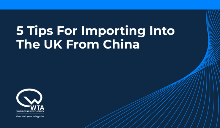 5 Tips For Importing Into The UK From China