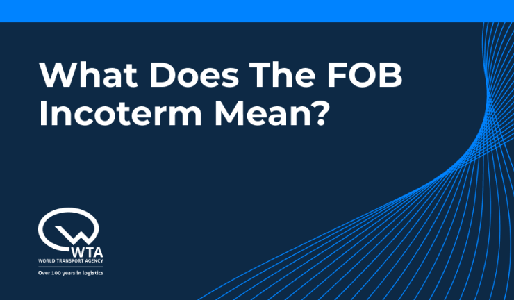 What does the FOB Incoterm Mean?