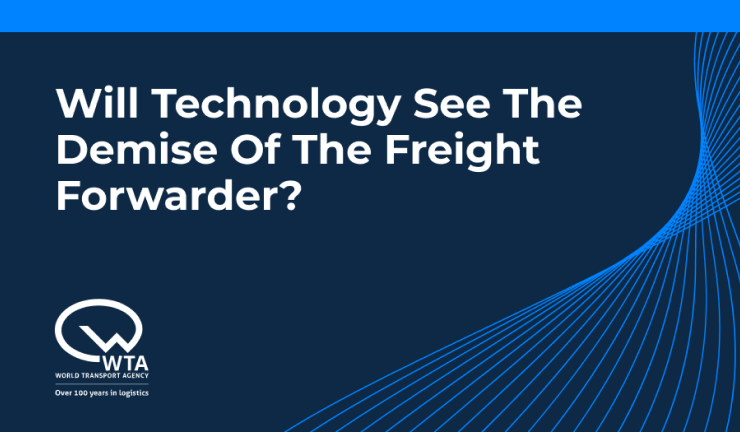 Will technology see the demise of the Freight Forwarder?